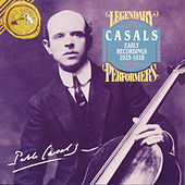 Casals: Eary Recordings 1925-1928 by Various Artists