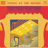 Opera at the Movies by Various Artists