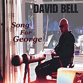 Song for George by David Bell