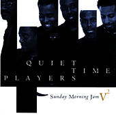 Sunday Morning Jam - Volume 2 by Quiet Time Players
