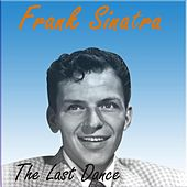 The Last Dance by Frank Sinatra