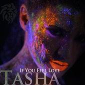 If You Feel Love de Tasha