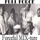 Forceful MIX-ture von Full Force