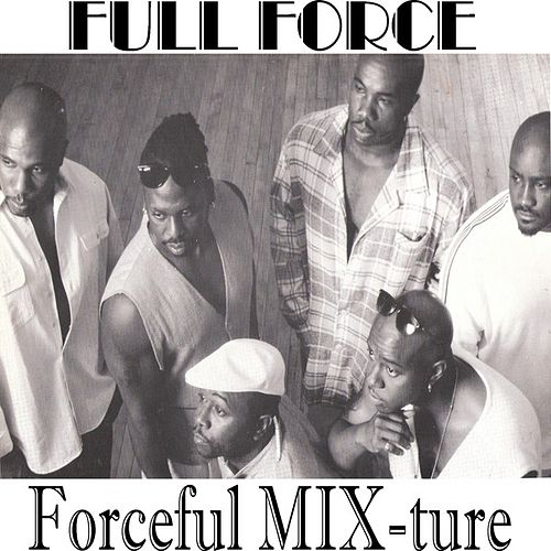 Forceful MIX-ture by Full Force
