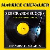 Ses grands succès (Chansons françaises) de Maurice Chevalier