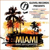 Glovel Records Pres. Miami WMC 2013 Sampler by Various Artists