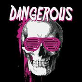 Dangerous de Various Artists