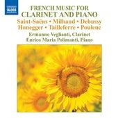French Music for Clarinet and Piano de Ermanno Veglianti