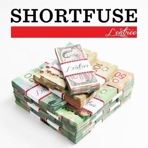 L'entrée by Short Fuse