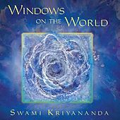 Windows On The World by Donald Walters