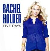 Five Days (Single) by Rachel Holder