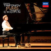 Plays Chopin de Daniil Trifonov