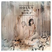 Bonfire's Mark by Holly and the Wolf