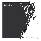 The Sound of Leaving by Twinstar