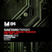 Advanced Techno Research (1998-1999-2000 Remixes) by Gaetano Parisio