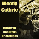 Library of Congress Recordings de Woody Guthrie