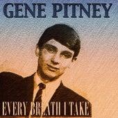 Every Breath I Take (35 Original Tracks Remastered) by Gene Pitney