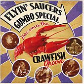 Crawfish Groove by Flyin' Saucers Gumbo Special