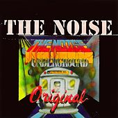 The Noise, Vol. 1 (Underground - Asi Comienza el Ruido) by Various Artists