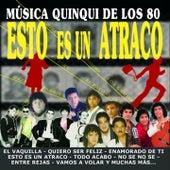 Esto Es un Atraco (Musica Quinqui de los 80) de Various Artists