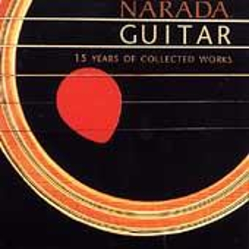 Narada Guitar: 15 Years Of Collected Works by Various Artists