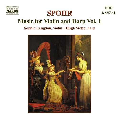 Music for Violin and Harp Vol. 1 by Louis Spohr