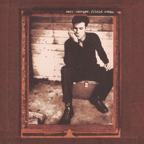 Field Songs de Mark Lanegan