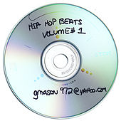 Hip-Hop Beats & Instrumentals (Volume#1) by G.Mason's Productions