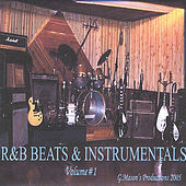 R&B Beats & Instrumentals (Volume#1) by G.Mason's Productions