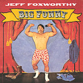 Big Funny by Jeff Foxworthy