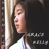 Dreaming by Grace Kelly