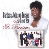 So Precious by Barbara Tucker