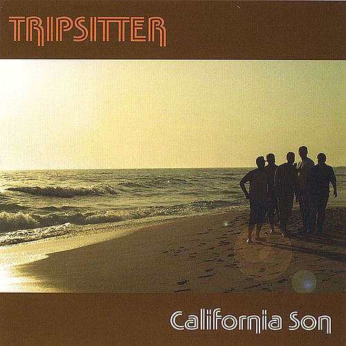 California Son by Tripsitter