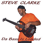 Da Bass Is Loaded by Steve Clarke