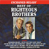 Unchained Melody - Best Of The Righteous Brothers von The Righteous Brothers