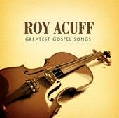 Greatest Gospel Songs by Roy Acuff