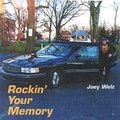 Rockin' Your Memory by Joey Welz