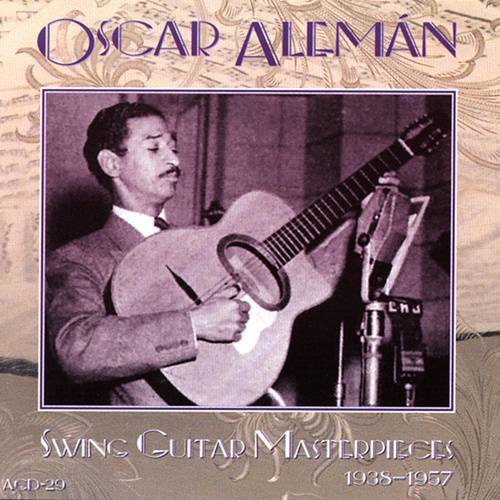 Swing Guitar Masterpieces by Oscar Aleman