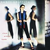 Clock Without Hands by Nanci Griffith