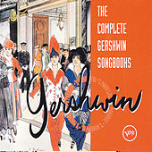 The Complete Gershwin Songbooks de Various Artists