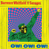 Ow! Ow! Ow! by Barrence Whitfield & The Savages