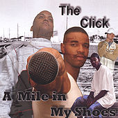 A Mile In My Shoes von The Click