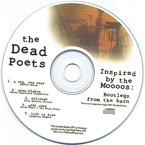 Inspired by the Moooos: Bootlegs from the barn by The Dead Poets