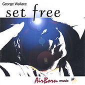Set Free de George Wallace