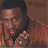 Old School Soul by Will Wheaton