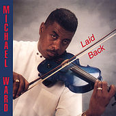 Laid Back by Michael Ward