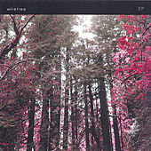 EP by Wiretree