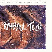 Primal Tracks by Tribal Tech
