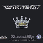 Who Rides Wit Da Kings (Chopped and Screwed) by Kings Of The City
