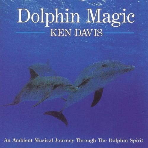 Dolphin Magic by Ken Davis